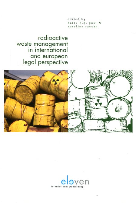 Radioactive waste management in international and european legal perspective. 9789462366947