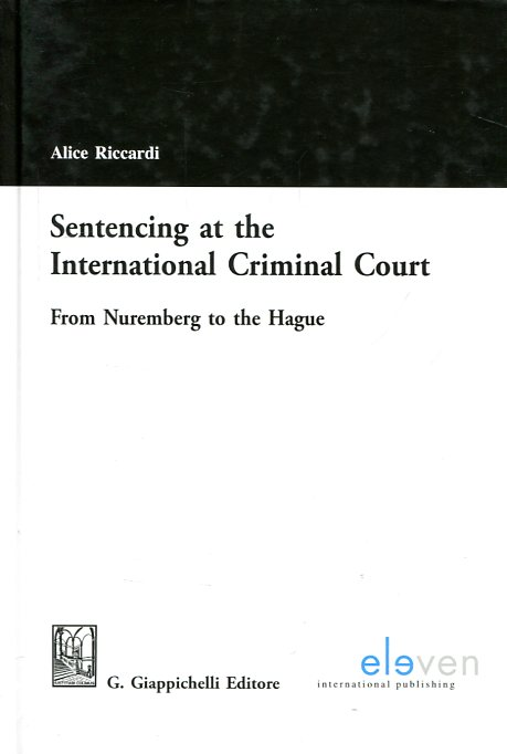 Sentencing at the International Criminal Court. 9789462367043