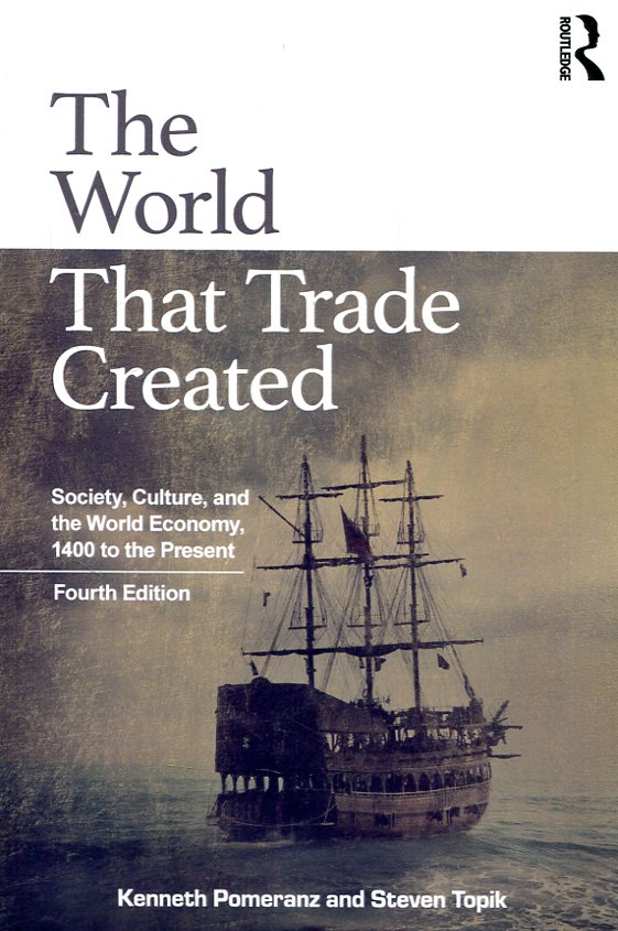 The world that trade created. 9781138680746
