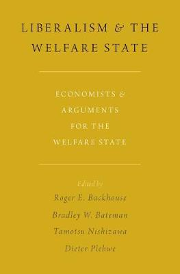 Liberalism and the Welfare State. 9780190676681
