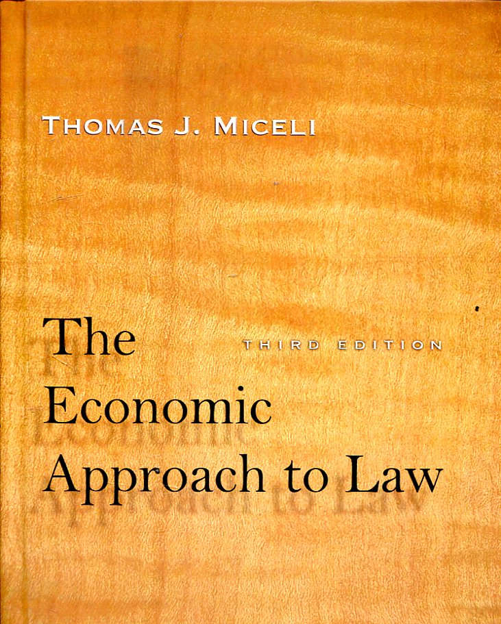 The economic approach to Law. 9781503600065