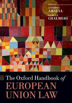 The Oxford handbook of European Union Law. 9780199672653