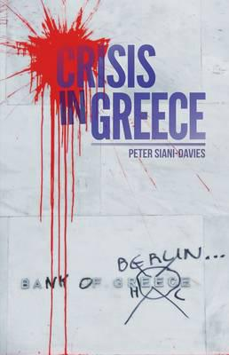 Crisis in Greece. 9781849044042
