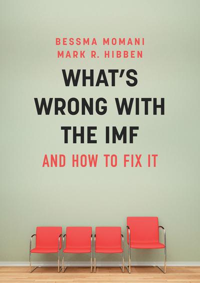 What's wrong With the IMF. 9781509509676