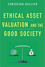 Ethical asset valuation and the good society. 9780231170420