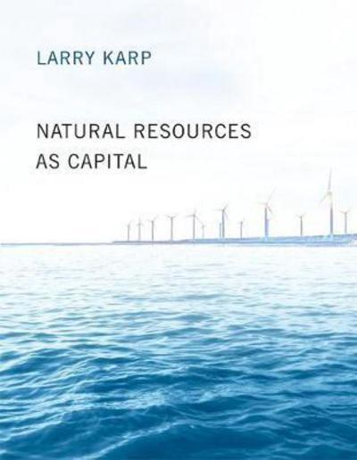 Natural resources as capital. 9780262534055