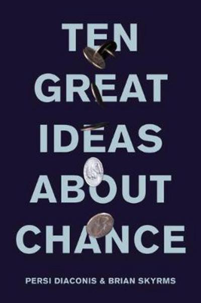 The great ideas about chance. 9780691174167