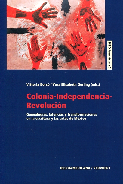Colonia-independencia-revolución. 9788484899464