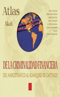 Atlas de la criminalidad financiera. 9788446011781