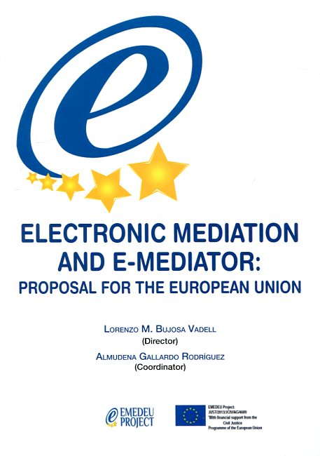 Electronic mediation and e-mediator. 9788490454053