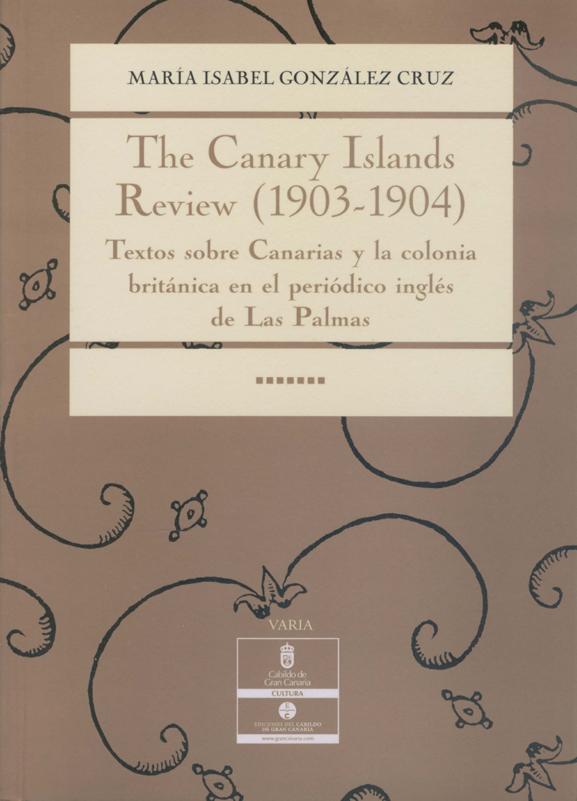 The Canary Islands review (1903-1904). 9788481033670