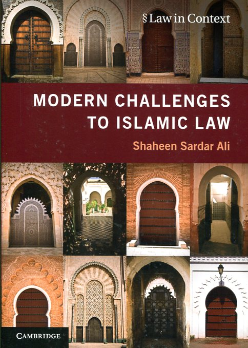 Modern challenges to Islamic Law. 9781107639096