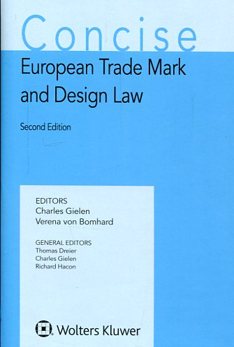 Concise european trade mark and design Law. 9789041156662