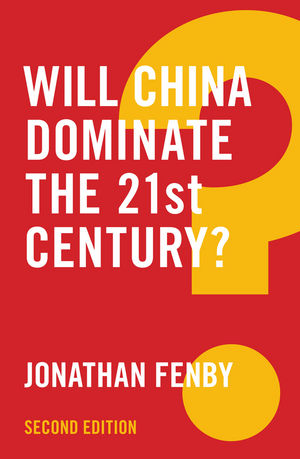 Will China dominate the 21st century?. 9781509510979