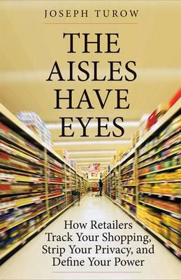 The aisles have eyes . 9780300212198