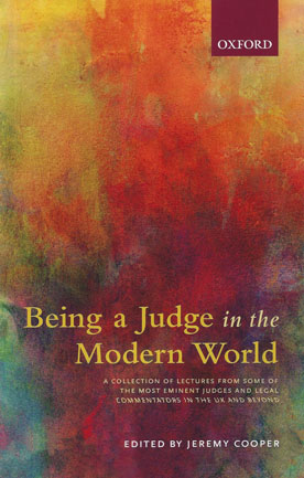 Being a judge in the Modern World. 9780198796602