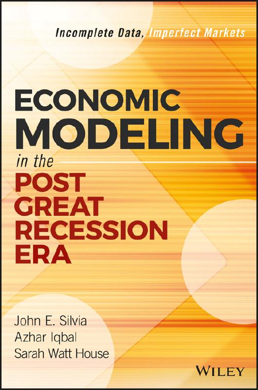 Economic modeling in the post great recession Era. 9781119349839