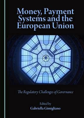 Money, payment systems and the European Union
