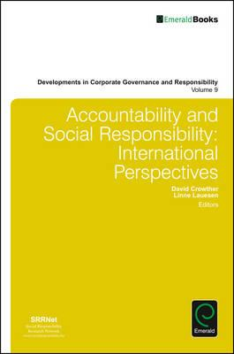 Accountability and social responsibility international perspectives. 9781786353849