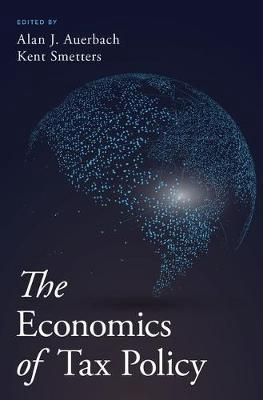The economics of tax policy. 9780190619725