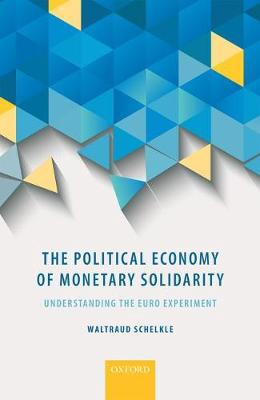 The political economy of monetary solidarity . 9780198717935