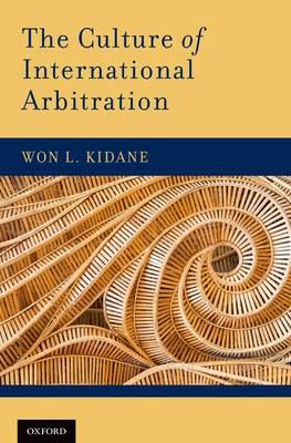 The culture of international arbitration. 9780199973927