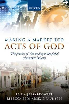 Making a market for acts of god . 9780198783770
