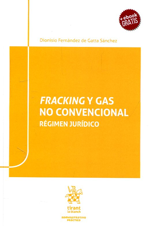 Fracking y gas no convencional. 9788491437116
