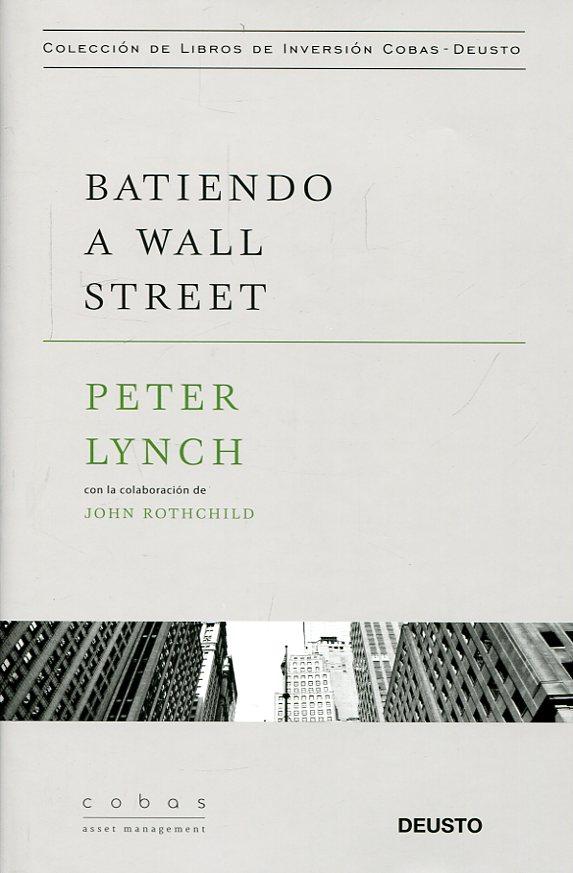 Libro Batiendo A Wall Street 9788423427376 Lynch Peter Marcial Pons Librero