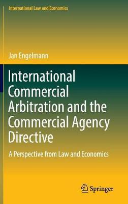 International commercial arbitration and the commercial agency directive . 9783319474489