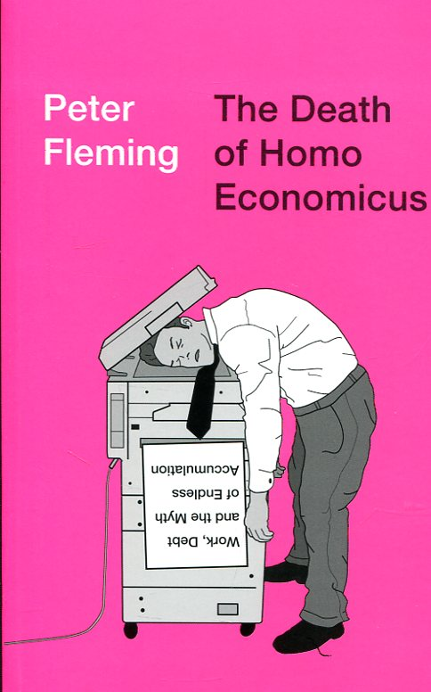 The death of homo economicus. 9780745399409