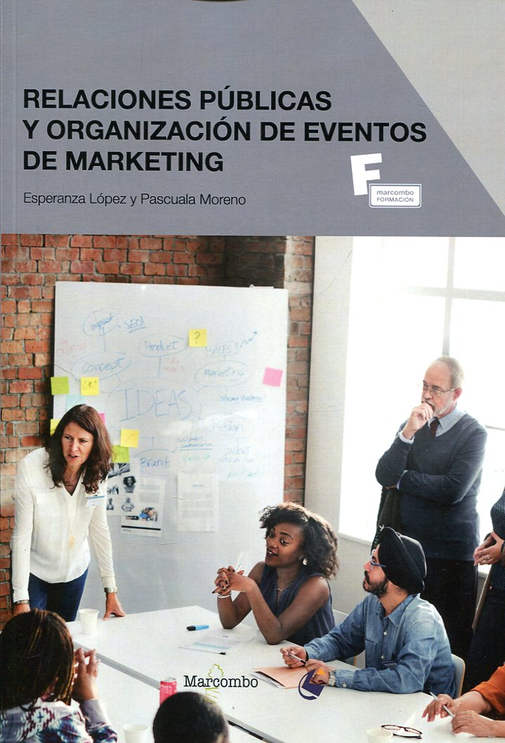 Relaciones publicas y organización de eventos de marketing. 9788426724601