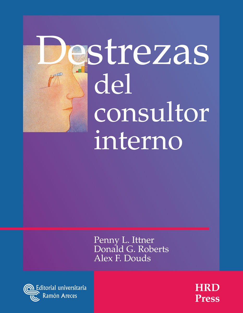 Destrezas del consultor interno. 9788480048330