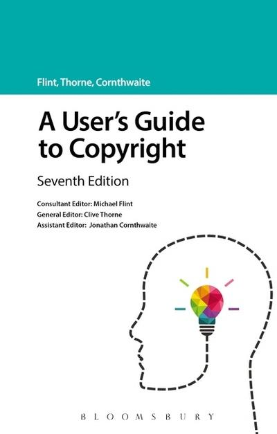 A user's guide to Copyright. 9781847666857