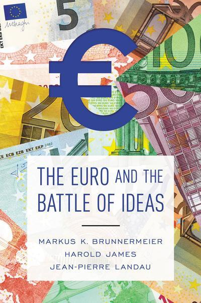 The Euro and the battle of ideas. 9780691178417