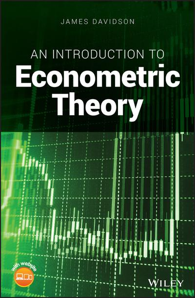 An introduction to econometric theory. 9781119484882