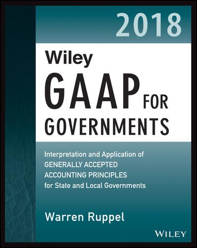 Wiley GAAP for Governments 2018. 9781119396246