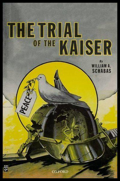 The trial of the Kaiser. 9780198833857