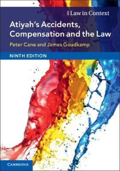 Atiyah's accidents, compensation and the Law . 9781108431743