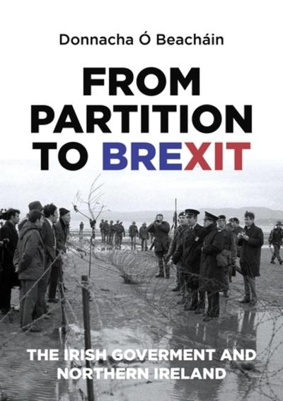 From partition to Brexit. 9781526132956