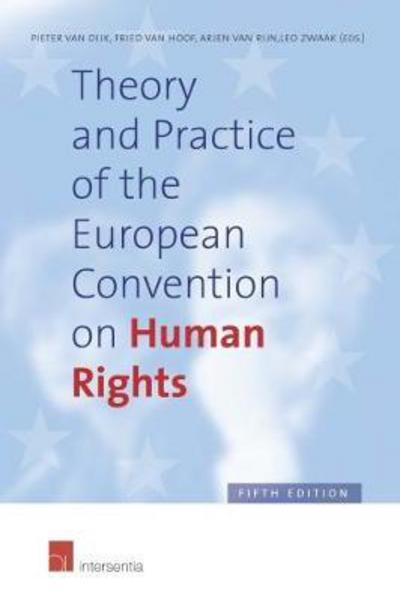 Theory and practice of the European Convention on Human Rights. 9781780684932