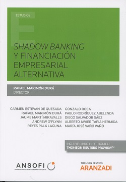Shadow banking y financiación empresarial alternativa. 9788491525233
