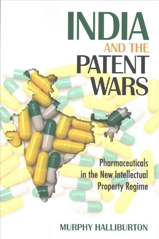 India and the patent wars. 9781501713477