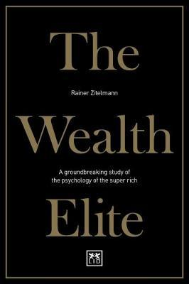 The wealth elite. 9781911498681