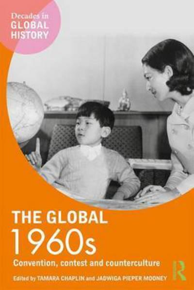 The global 1960s. 9781138709485