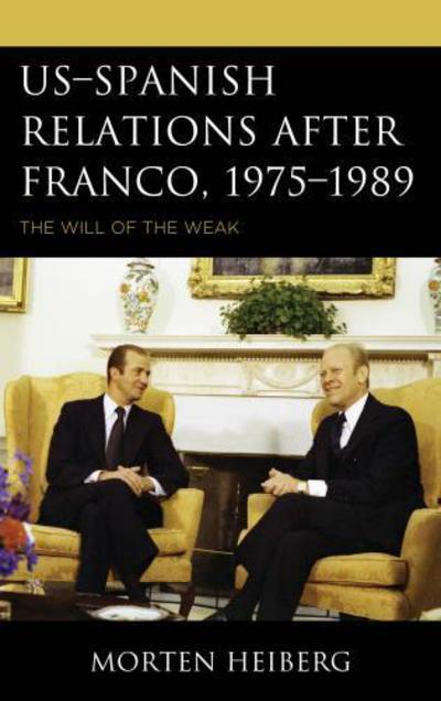 US-Spanish relations after Franco, 1975-1989