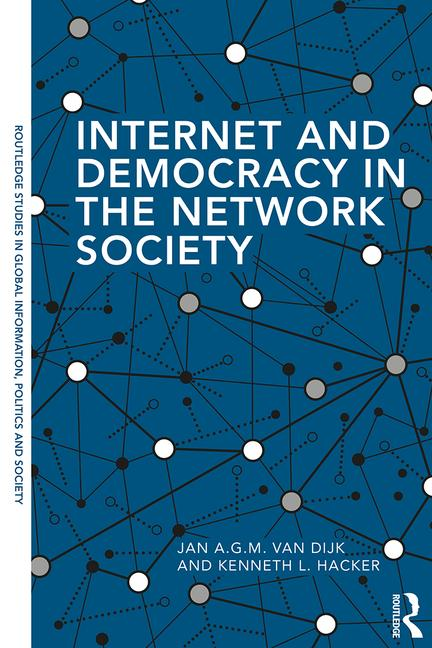 Internet and democracy in the network society. 9780815363026