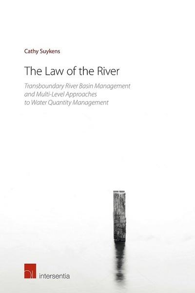 The Law of the river. 9781780686318