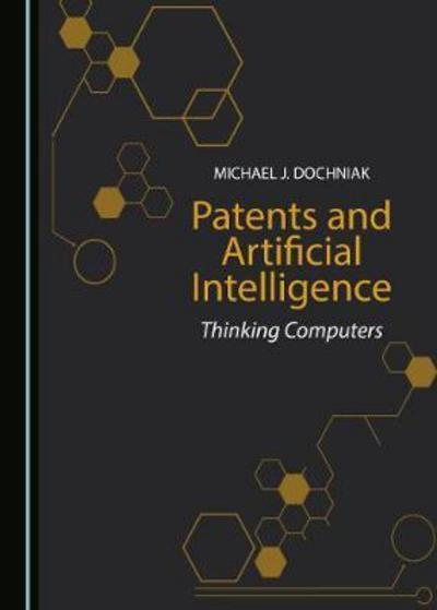 Patents and artificial intelligence. 9781527506640