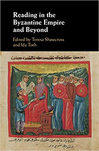 Reading in the Byzantine Empire and beyond. 9781108418416